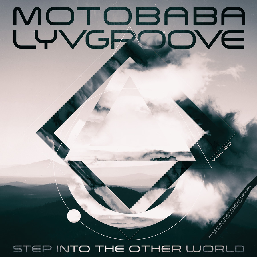 MotoBaba LuvGroove - Vol.20 Step Into The Other World. Авторские сборники музыки Progressive Rock, Progressive Folk и Progressive Metal