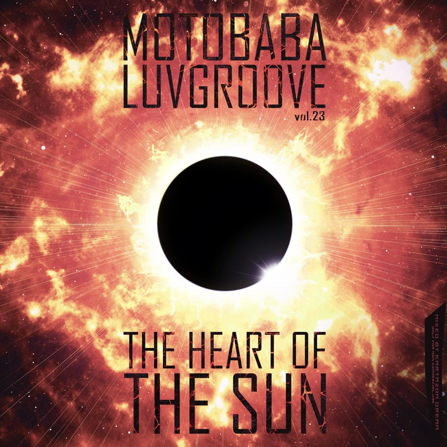 MotoBaba LuvGroove - Vol.23 The Heart of the Sun. Авторские сборники музыки Progressive Rock, Progressive Folk и Progressive Metal